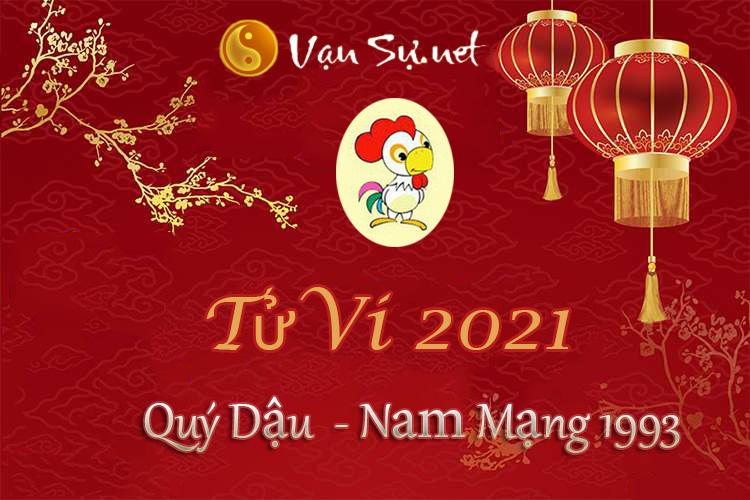 Tử Vi Tuổi Quý Dậu 2021 – Nam Mạng Sinh Năm 1993 Chi Tiết